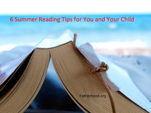 6 Summer Reading Tips for You and Your Child
