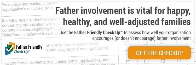 Take the Free Father Fiendly Check-Up for your organization