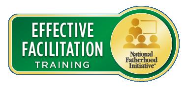 Effective Facilitation Training National Fatherhood Initiative