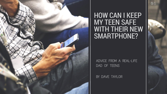 How Can I Keep My Teen Safe with Their New Smartphone? tech and teen