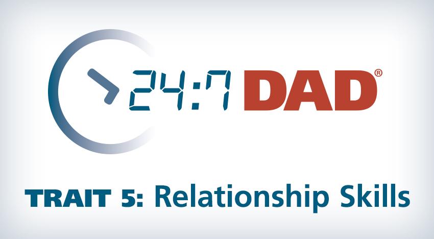 247-dad-relationship-skills