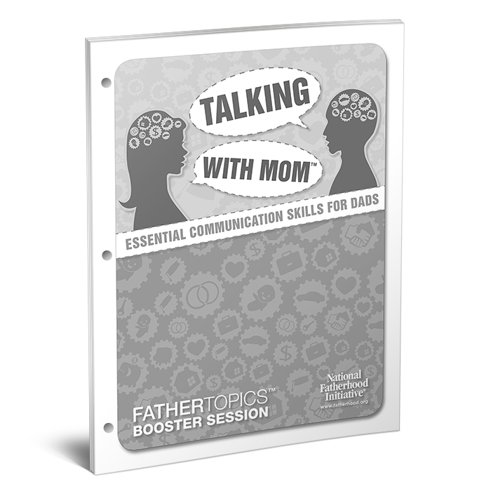 Fathertopics Booster Session: Talking with Mom