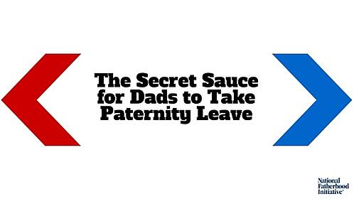 The_Secret_Sauce_for_Dads_to_Take_Paternity_Leave.jpg