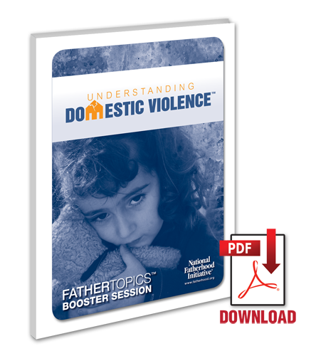 FatherTopics Booster Session: Understanding Domestic Violence