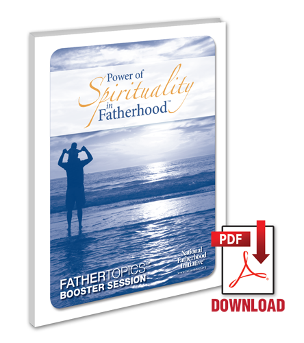 FatherTopics Booster Session: The Power of Spirituality in Fatherhood