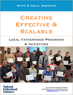 Creating Effective and Scalable Local Fatherhood Programs and Initiatives eBook