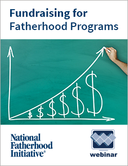 Free Webinar Fundraising for Fatherhood Programs