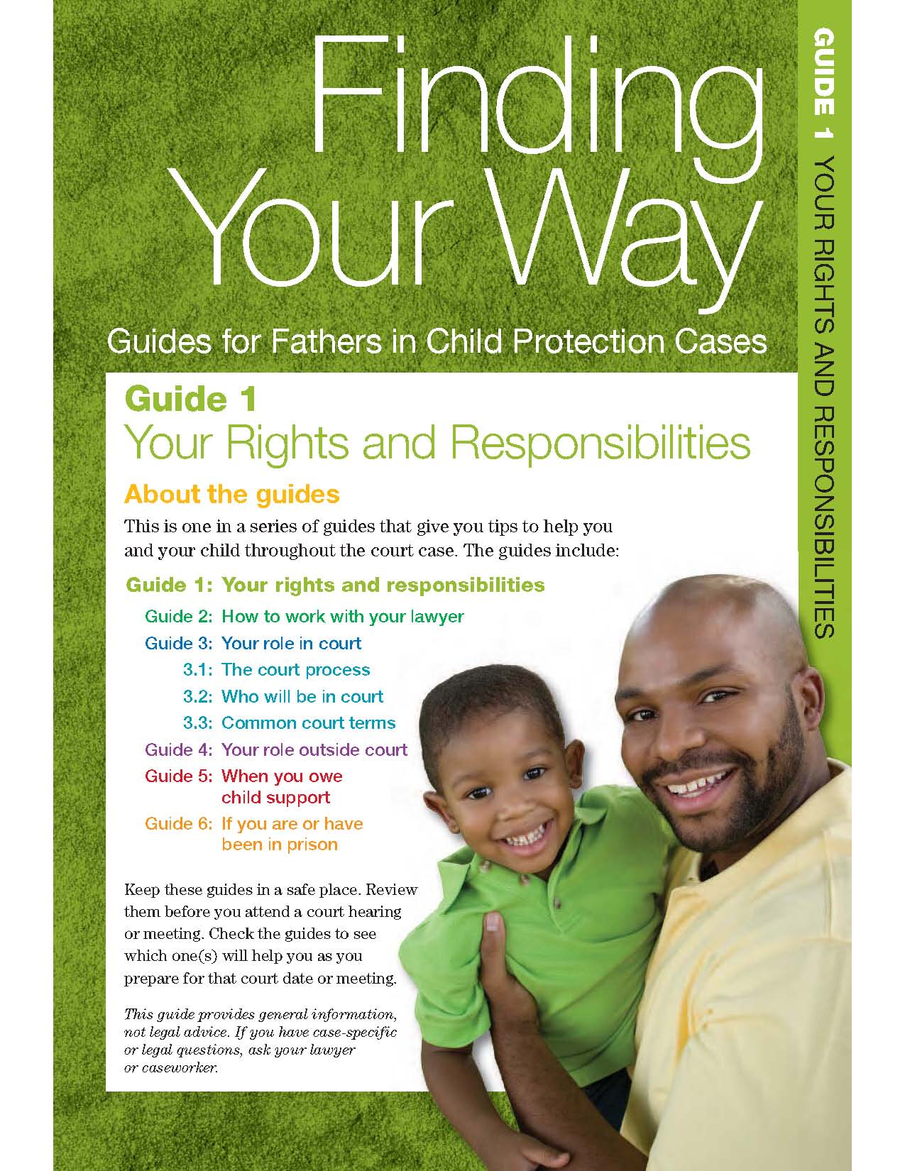 Finding your way: Guide for fathers in child protection cases.