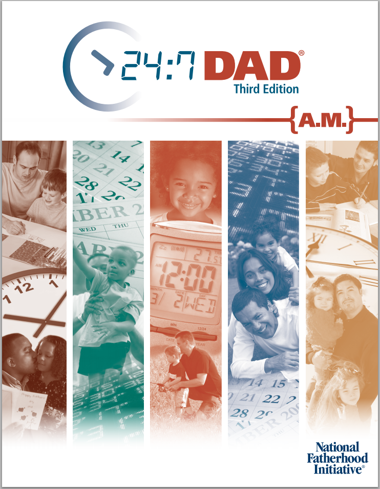 24/7 Dad AM 3rd Edition