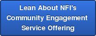 Lean About NFI's Community Engagement  Service Offering